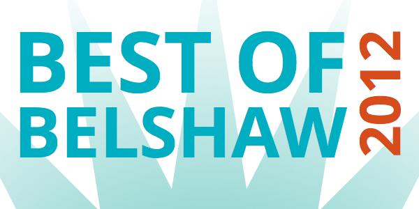 Best of Belshaw 2012